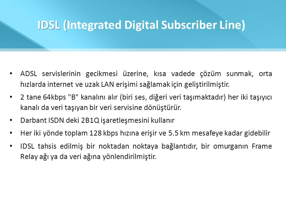 IDSL (Integrated Digital Subscriber Line)