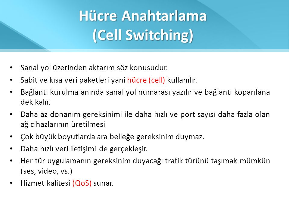 Hücre Anahtarlama (Cell Switching)