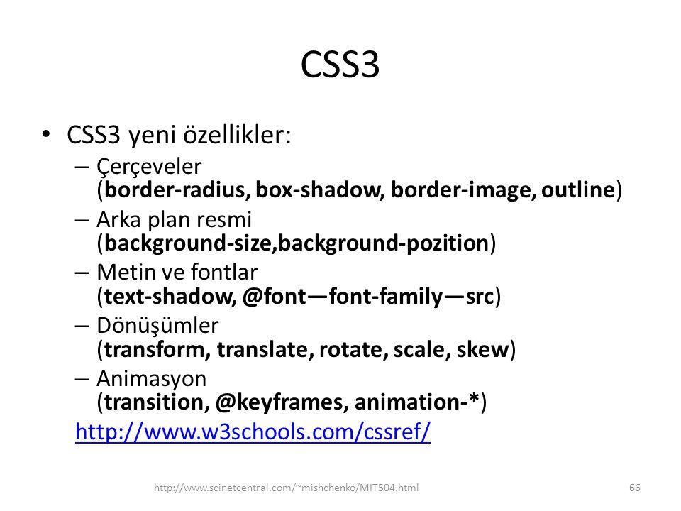 CSS3 CSS3 yeni özellikler: