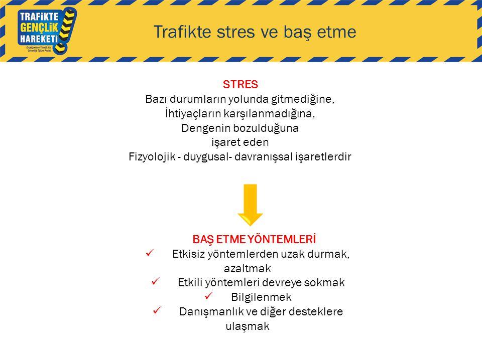 Trafikte stres ve baş etme