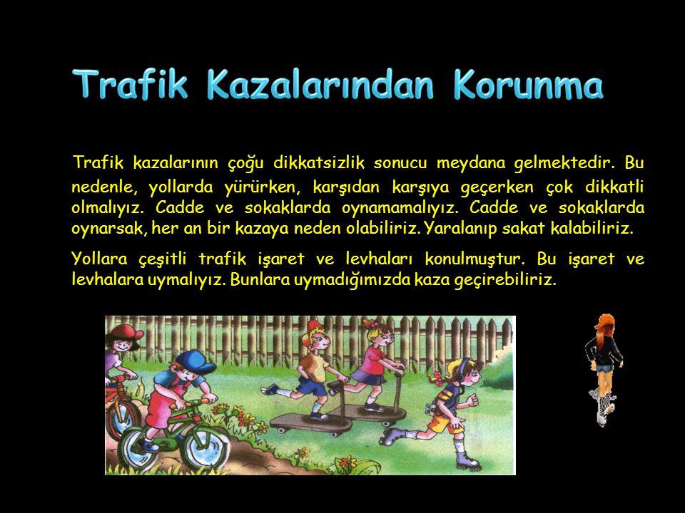 Trafik Kazalarından Korunma