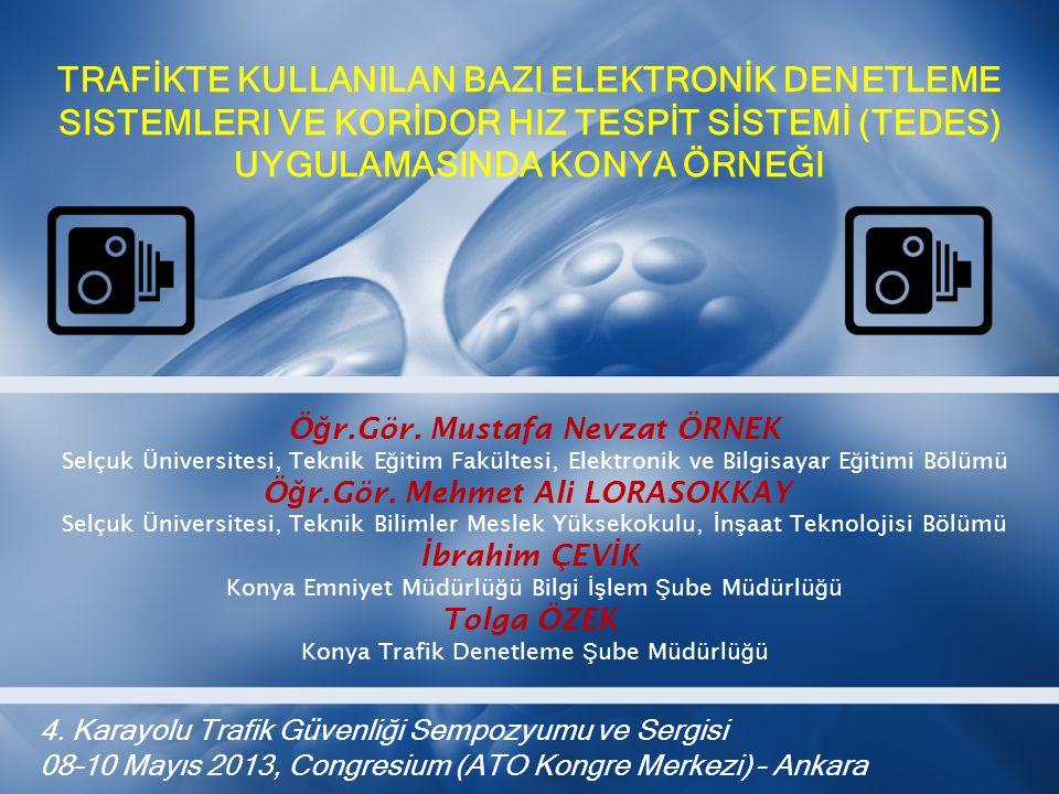 Öğr.Gör. Mustafa Nevzat ÖRNEK Öğr.Gör. Mehmet Ali LORASOKKAY
