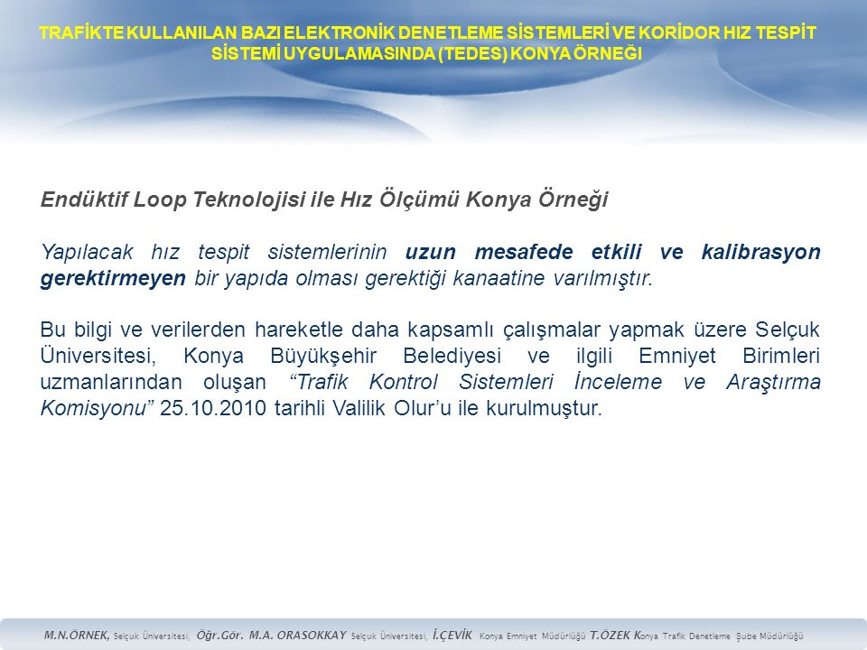 Endüktif Loop Teknolojisi ile Hız Ölçümü Konya Örneği