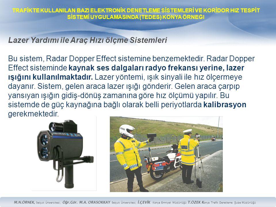 Lazer Yardımı ile Araç Hızı ölçme Sistemleri