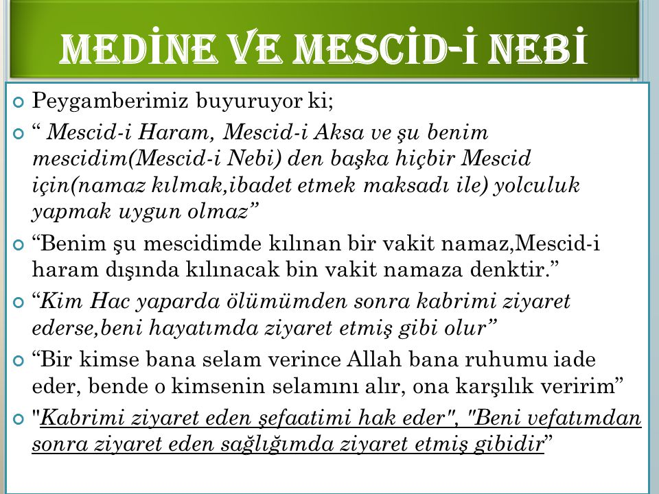 MEDİNE VE MESCİD-İ NEBİ
