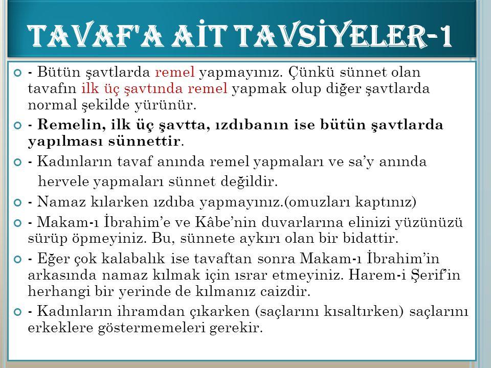 TAVAF A AİT TAVSİYELER-1