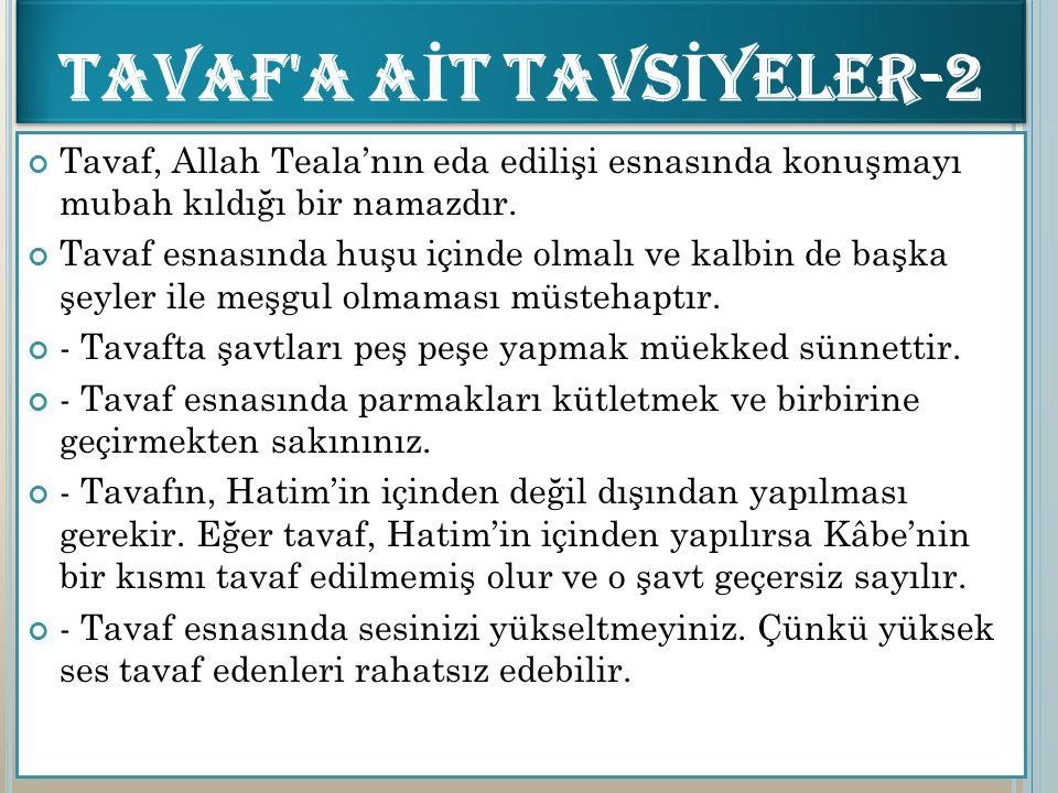 TAVAF A AİT TAVSİYELER-2