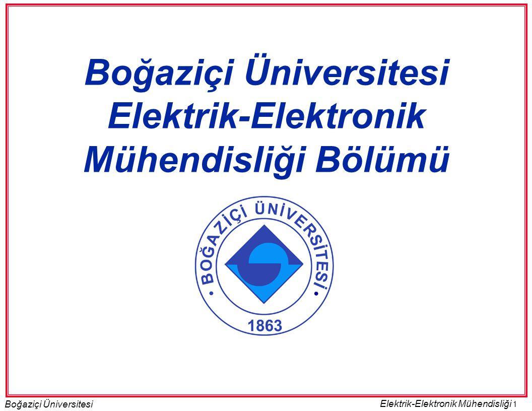Boğaziçi Üniversitesi Elektrik-Elektronik Mühendisliği Bölümü