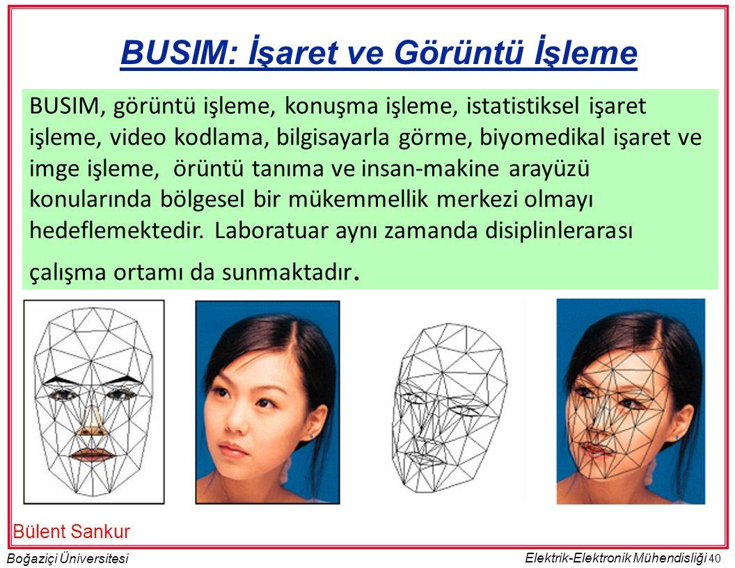 BUSIM: İşaret ve Görüntü İşleme