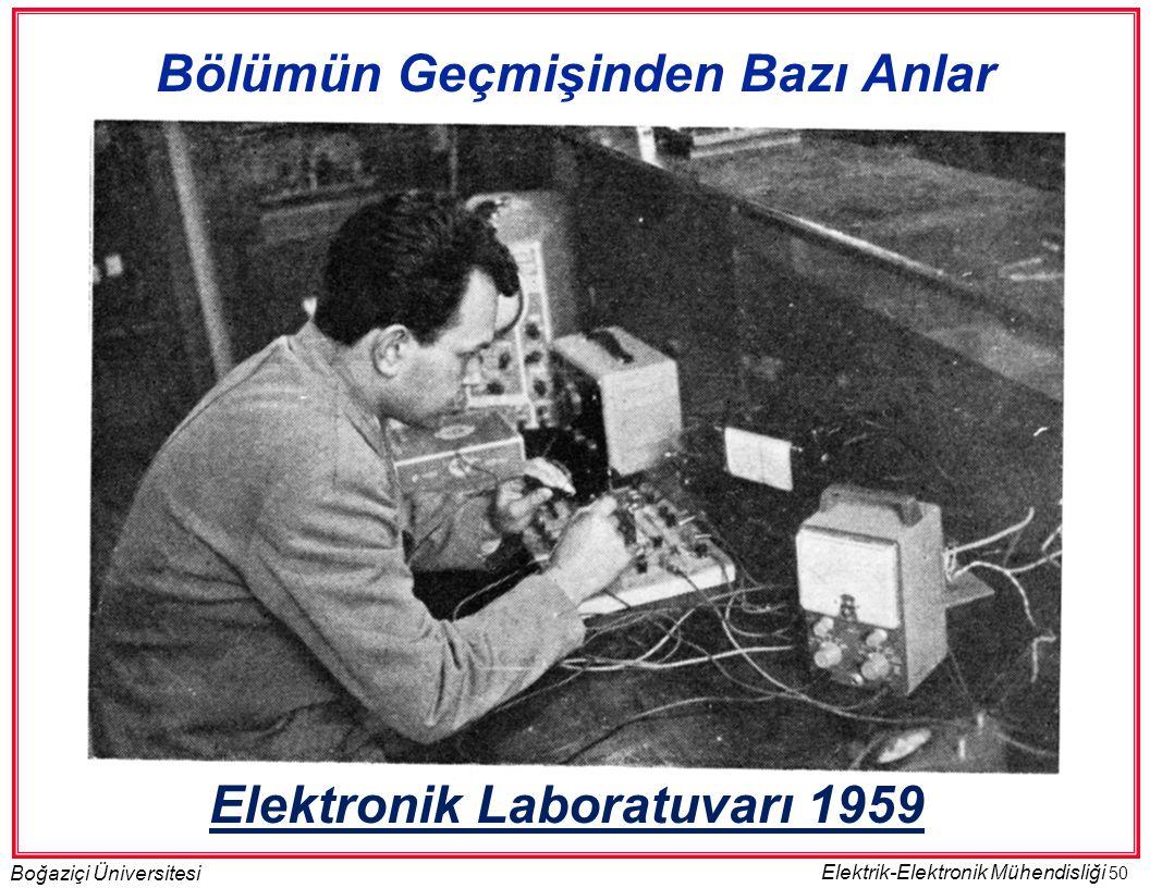 Bölümün Geçmişinden Bazı Anlar Elektronik Laboratuvarı 1959