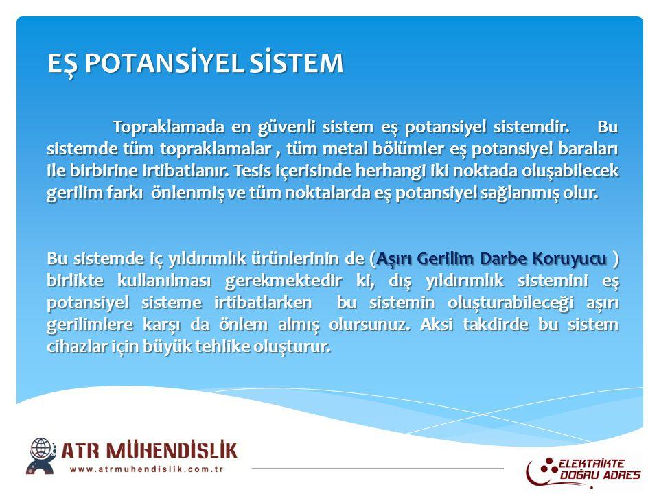 EŞ POTANSİYEL SİSTEM