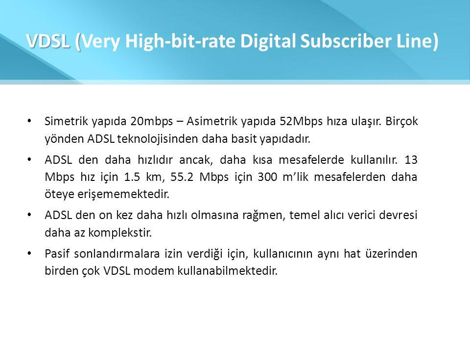 VDSL (Very High-bit-rate Digital Subscriber Line)
