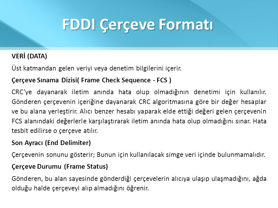 FDDI Çerçeve Formatı VERİ (DATA)