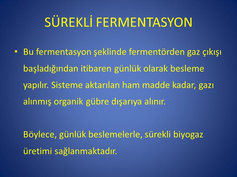 SÜREKLİ FERMENTASYON