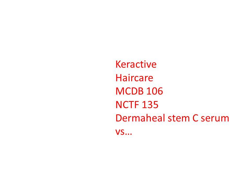 Keractive Haircare MCDB 106 NCTF 135 Dermaheal stem C serum vs…