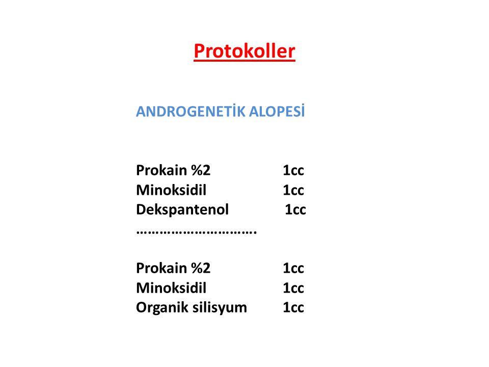 Protokoller ANDROGENETİK ALOPESİ Prokain %2 1cc Minoksidil 1cc