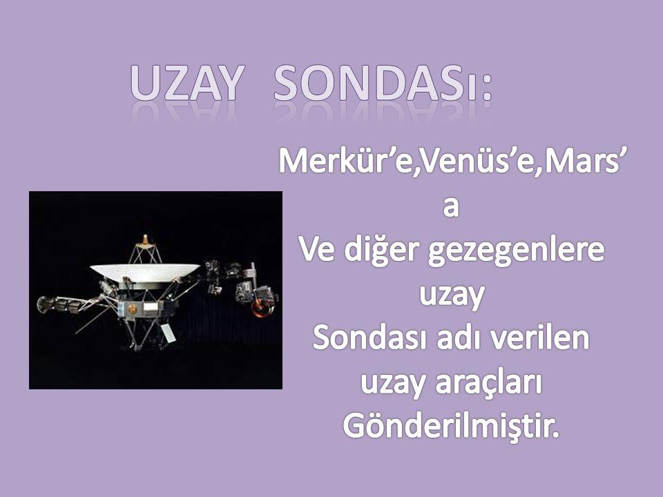 Uzay sondası: Merkür'e,Venüs'e,Mars'a Ve diğer gezegenlere uzay