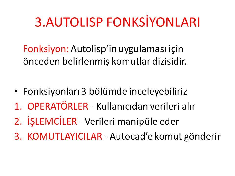 3.AUTOLISP FONKSİYONLARI