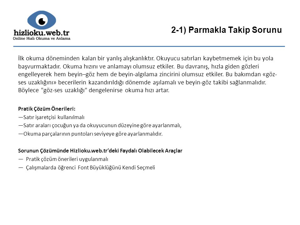 2-1) Parmakla Takip Sorunu