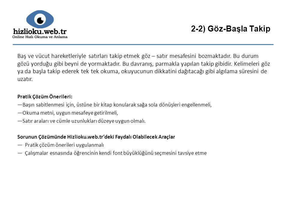 2-2) Göz-Başla Takip