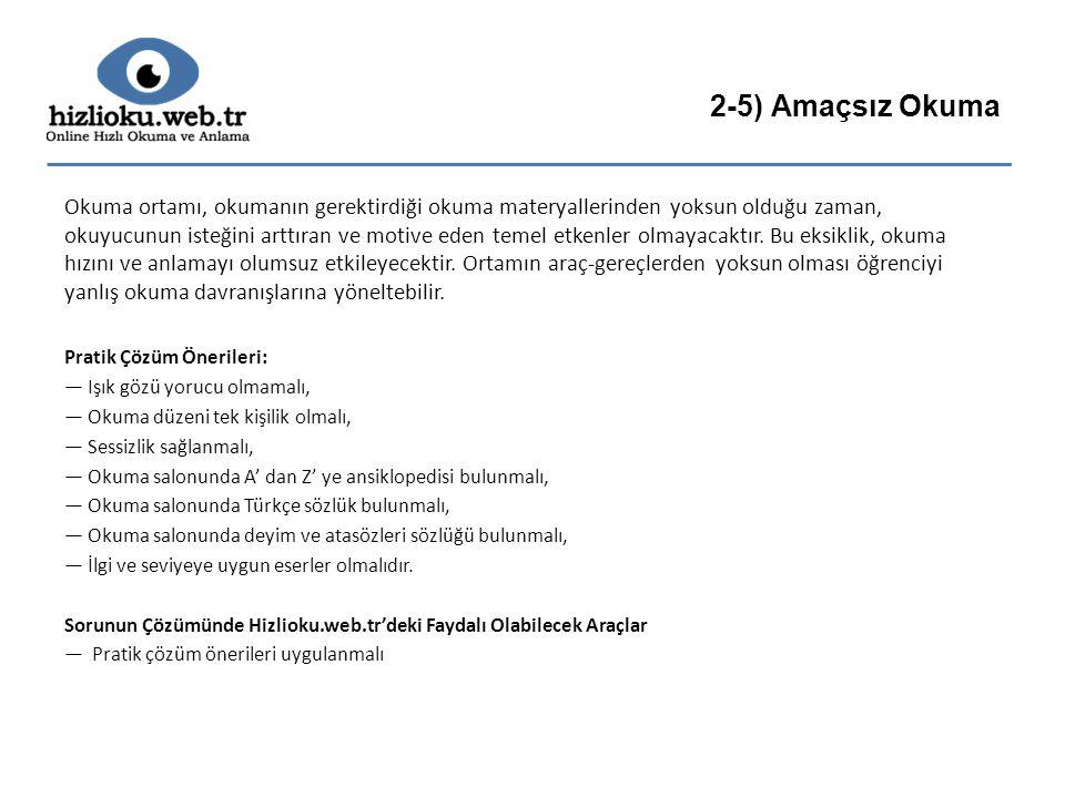 2-5) Amaçsız Okuma