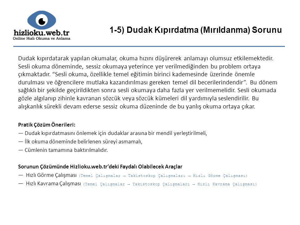 1-5) Dudak Kıpırdatma (Mırıldanma) Sorunu