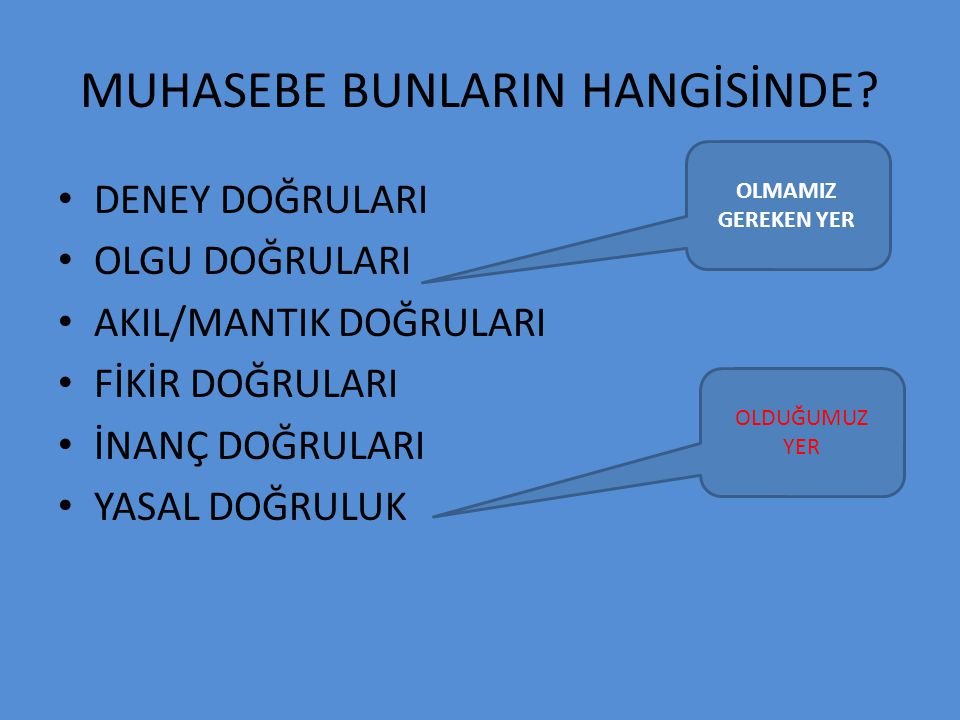 MUHASEBE BUNLARIN HANGİSİNDE