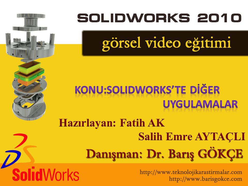 Konu:Solidworks'TE dİĞer