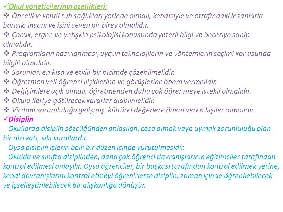 Okul yöneticilerinin özellikleri: