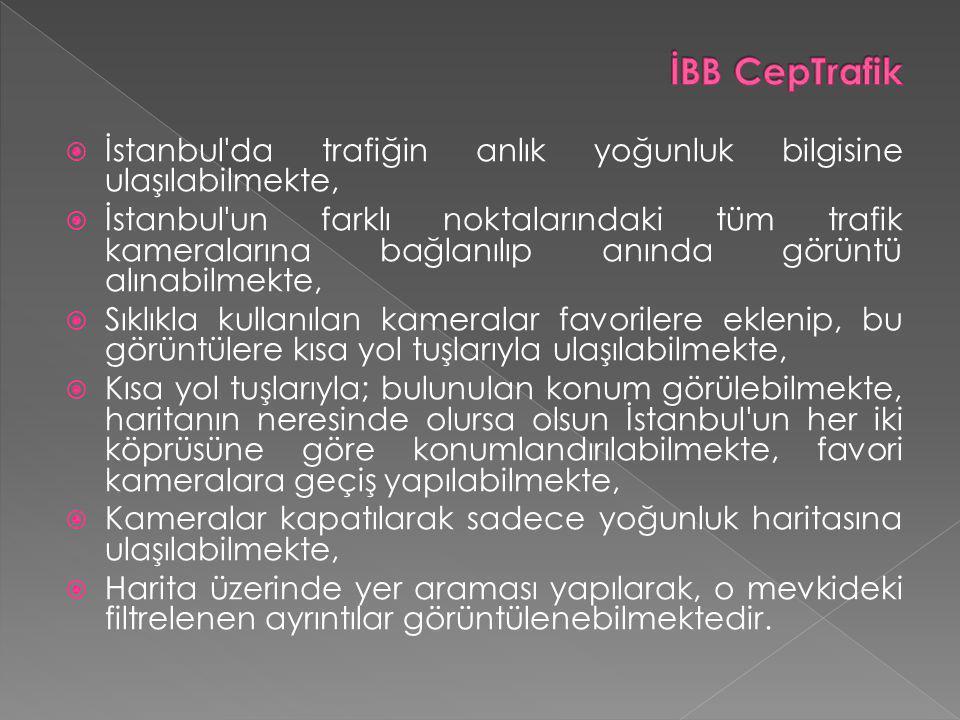 İstanbul da trafiğin anlık yoğunluk bilgisine ulaşılabilmekte,