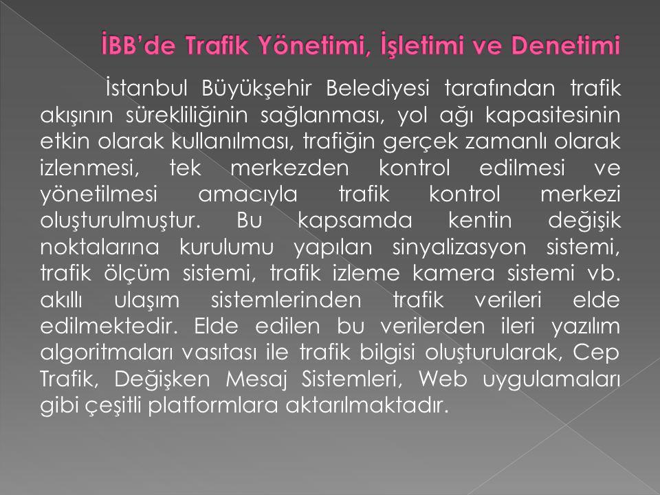İBB'de Trafik Yönetimi, İşletimi ve Denetimi