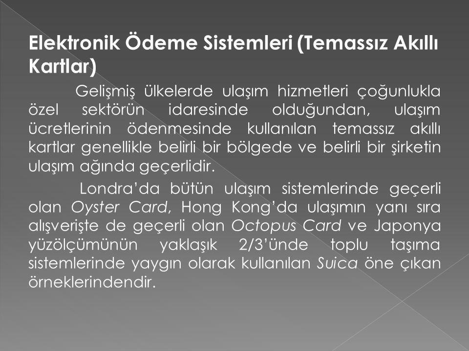 Elektronik Ödeme Sistemleri (Temassız Akıllı Kartlar)