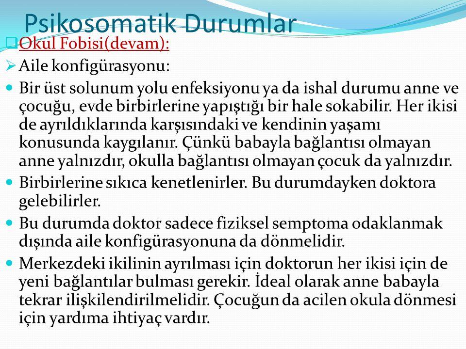 Psikosomatik Durumlar