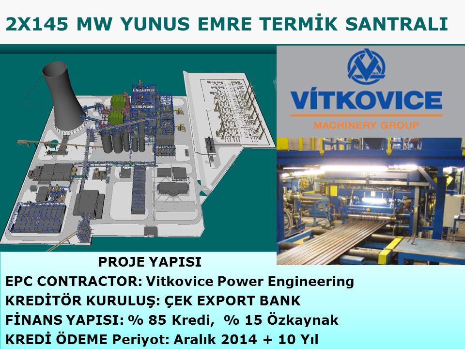 2X145 MW YUNUS EMRE TERMİK SANTRALI