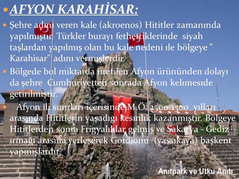AFYON KARAHİSAR: