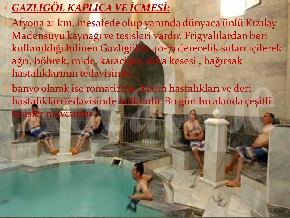 GAZLIGÖL KAPLICA VE İÇMESİ: