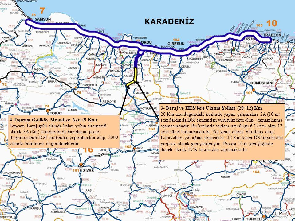 KARADENİZ 3- Baraj ve HES'lere Ulaşım Yolları (20+12) Km