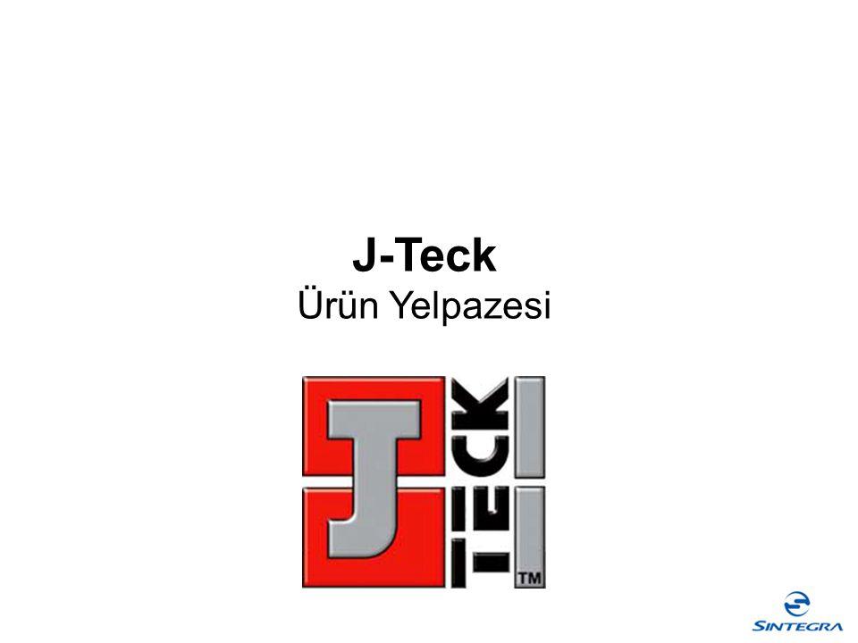 J-Teck Ürün Yelpazesi
