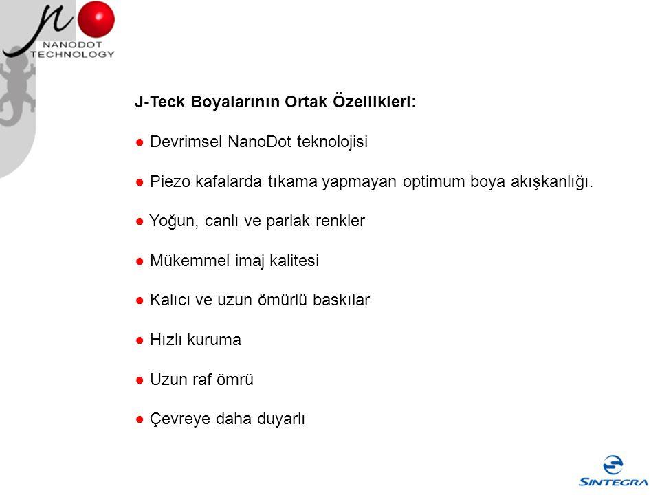 J-Teck Boyalarının Ortak Özellikleri: