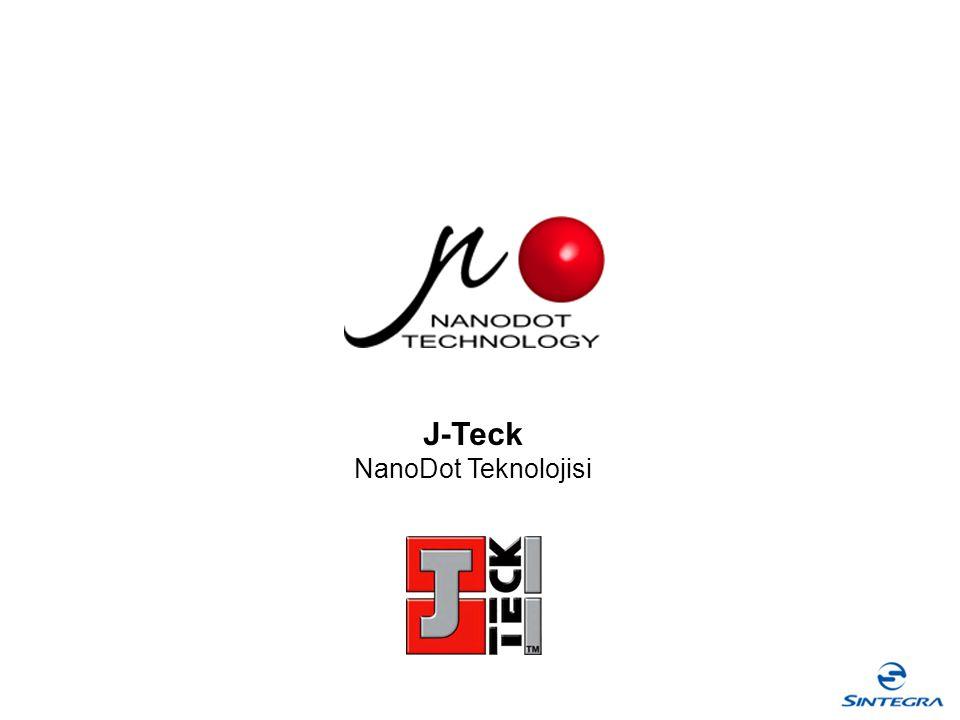 J-Teck NanoDot Teknolojisi