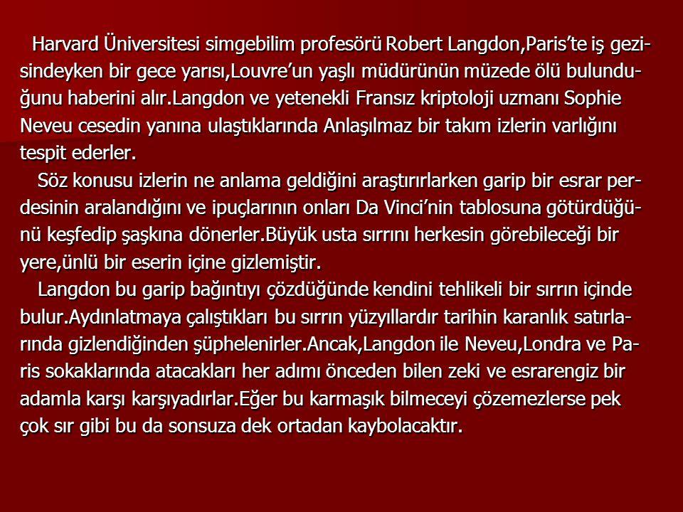 Harvard Üniversitesi simgebilim profesörü Robert Langdon,Paris'te iş gezi-