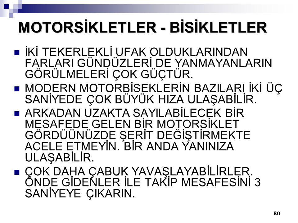 MOTORSİKLETLER - BİSİKLETLER