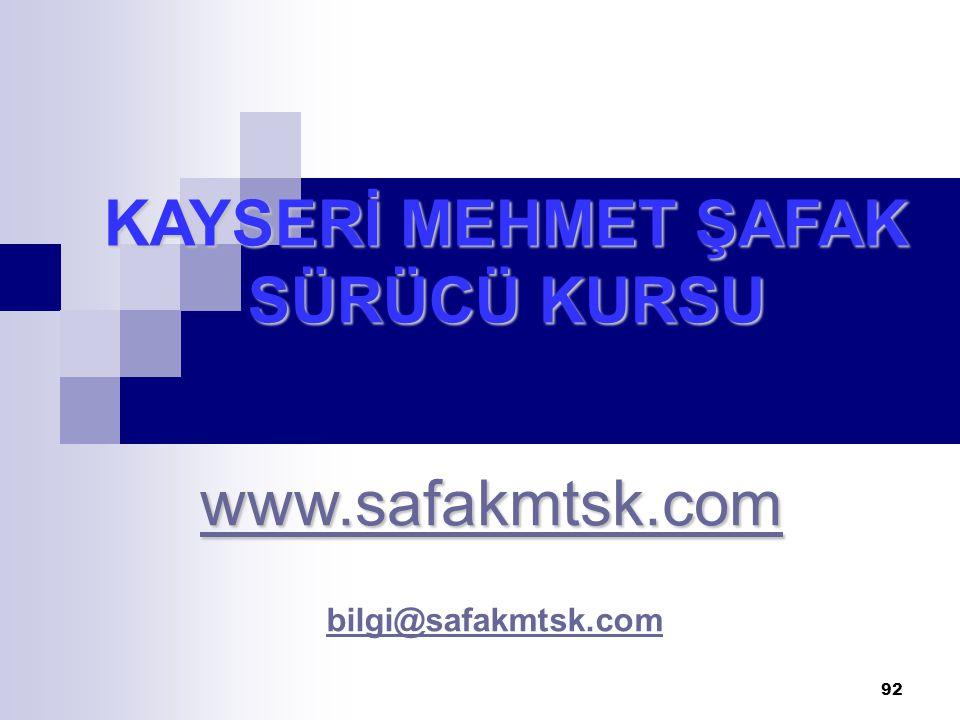KAYSERİ MEHMET ŞAFAK SÜRÜCÜ KURSU