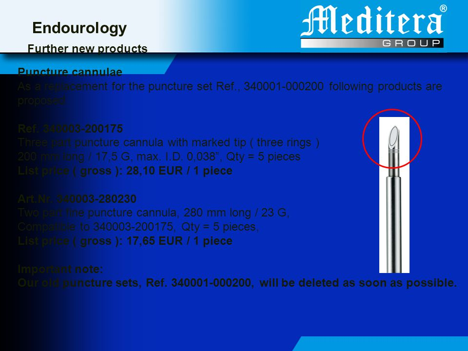 Endourology Further new products Puncture cannulae