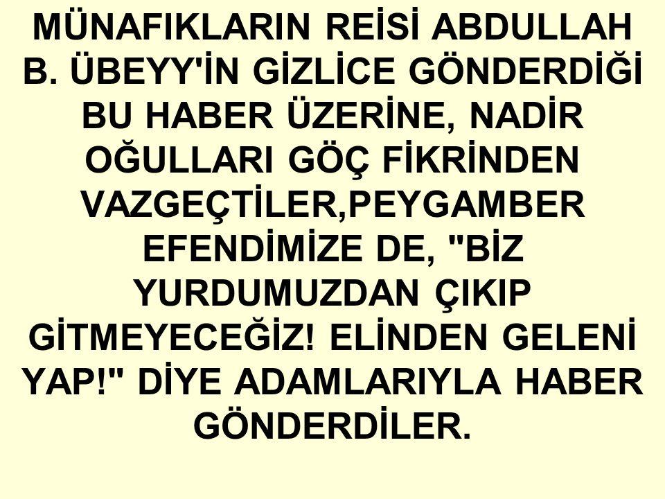 MÜNAFIKLARIN REİSİ ABDULLAH B