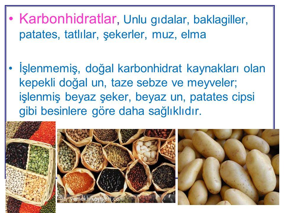 Karbonhidratlar, Unlu gıdalar, baklagiller, patates, tatlılar, şekerler, muz, elma