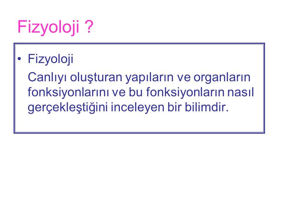 Fizyoloji . Fizyoloji.