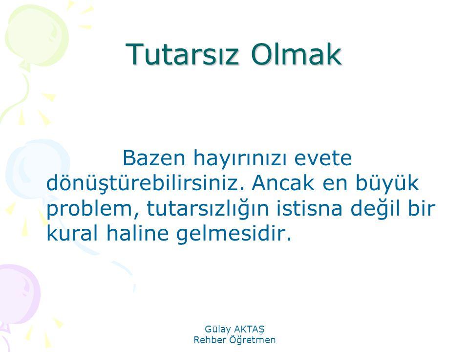 Gülay AKTAŞ Rehber Öğretmen