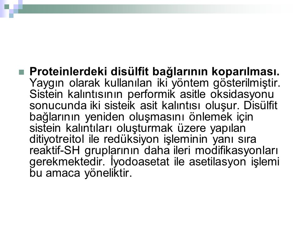 Proteinlerdeki disülfit bağlarının koparılması