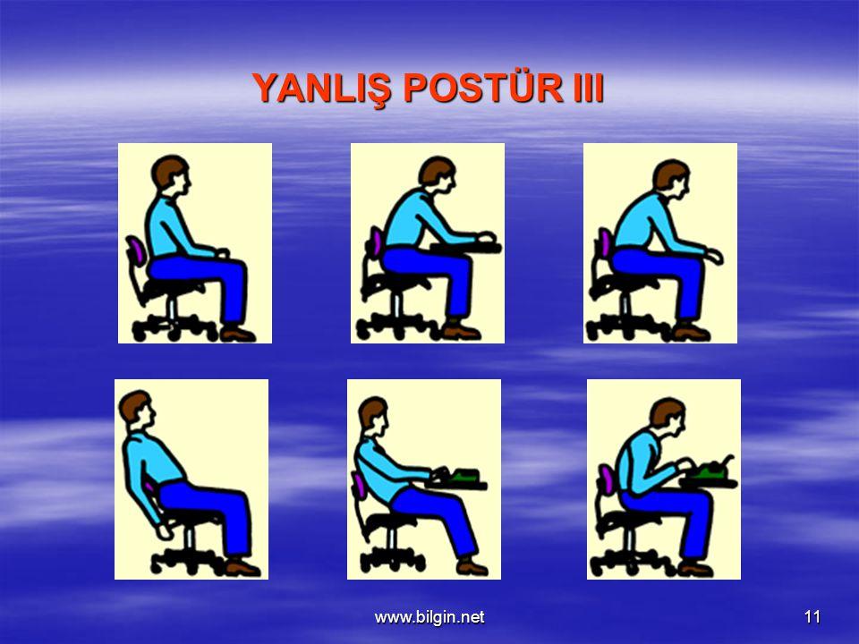 YANLIŞ POSTÜR III www.bilgin.net